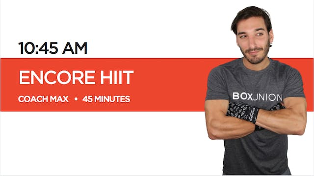 ENCORE HIIT Class with Coach Max