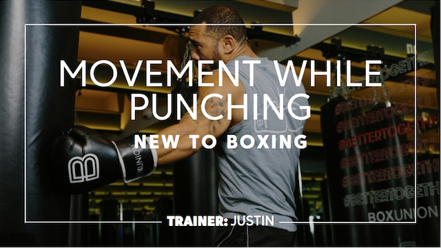 How To - New To Boxing: Moving While Punching