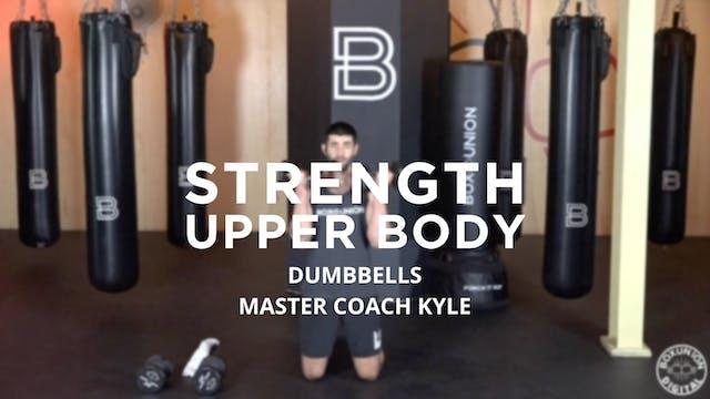 Strength - Upper Body: Dumbbells