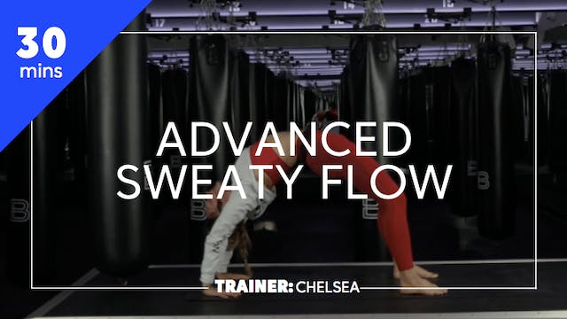 30min Advanced Sweaty Flow