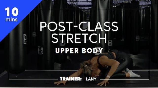 10min Post-Class Stretch - Upper Body