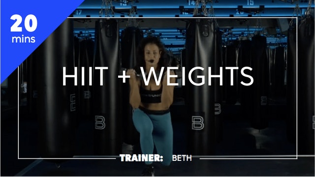 20 min HIIT + Weights