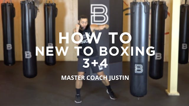 How To - New To Boxing: 3 + 4