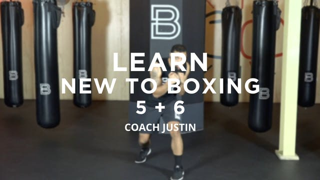 Learn - New To Boxing: 5 + 6