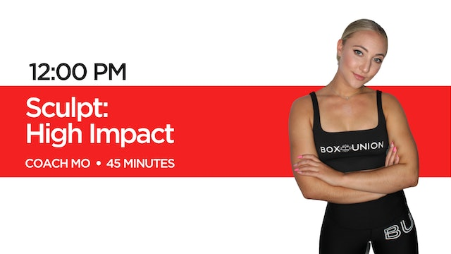 Sculpt - High Impact Class with Coach Mo
