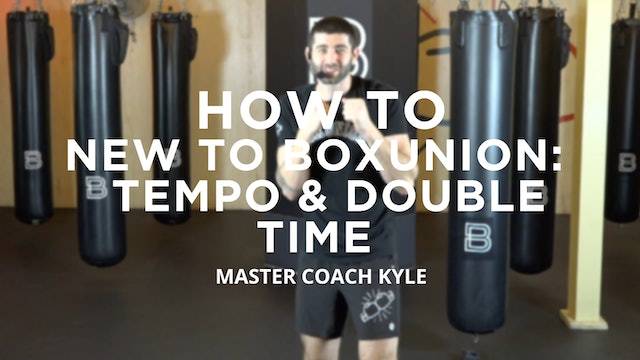 How To - New To BoxUnion: Tempo/Double Time