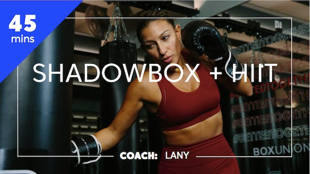 Encore Shadowbox + HIIT with Lany
