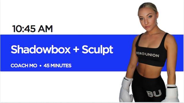 Shadowbox + Sculpt with Coach Mo