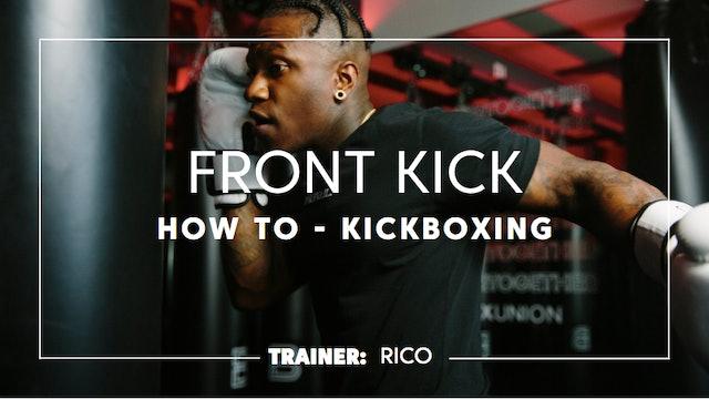 How To - Kickboxing: Front Kicks
