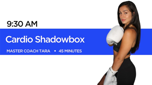 Cardio Shadowbox with Coach Tara