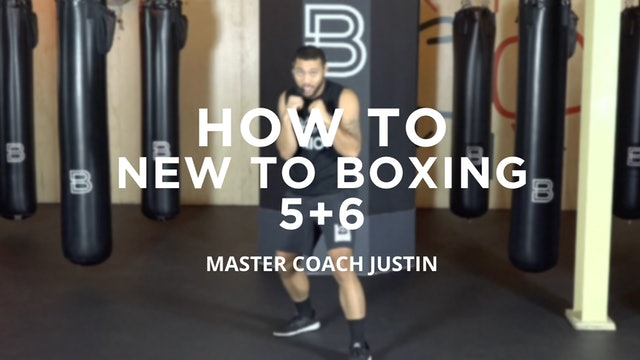 How To - New To Boxing: 5 + 6