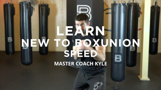 Learn - New To BoxUnion: Speed