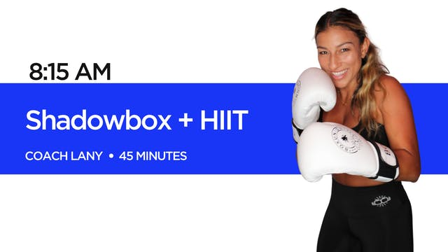 Shadowbox + HIIT with Coach Lany