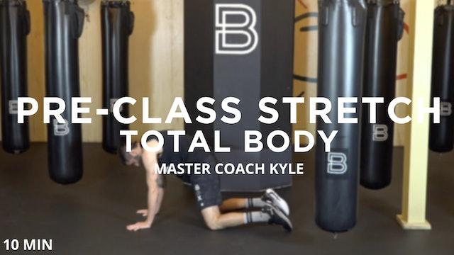 Pre-Class Stretch: Total Body