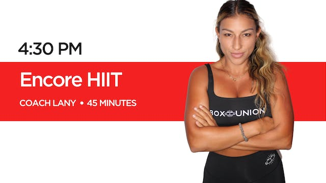 Encore HIIT with Coach Lany