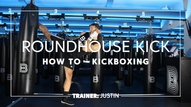How To - Kickboxing: Roundhouse Kick