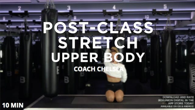 Post-Class Stretch - Upper Body