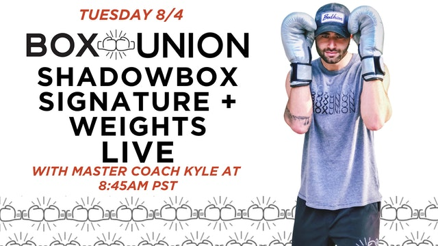 LIVE Shadowbox Signature + Weights Class with Coach Kyle