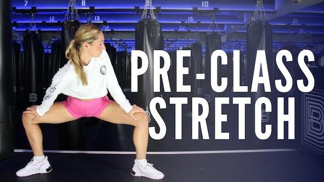 Pre-Class Stretch
