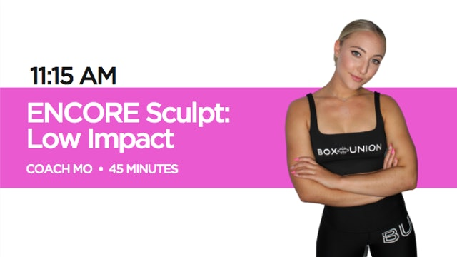 Encore Sculpt - Low Impact Class with Coach Mo