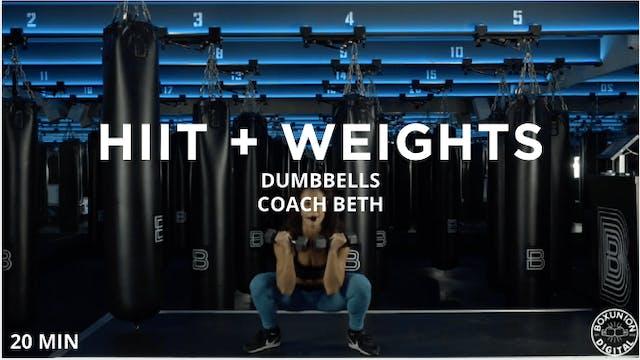 20 min HIIT + Weights