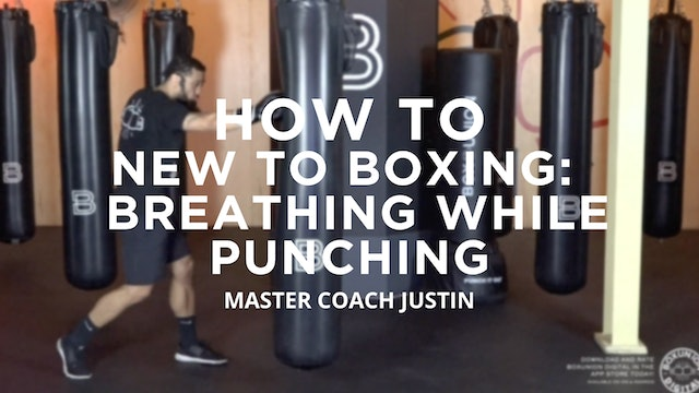 How To - New To Boxing: Breathing While Punching