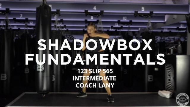 Shadowbox Fundamentals - Intermediate: 123 SLIP 565