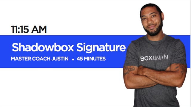 Shadowbox Signature Class with Coach Justin
