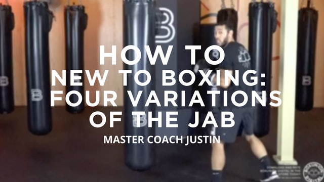 How To - New To Boxing: Four Variations of The Jab