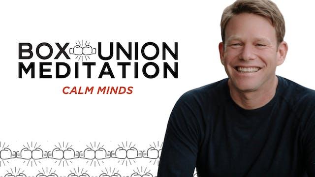Meditation: Calm Minds Day 10