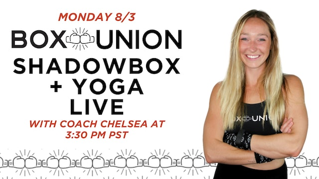 LIVE Shadowbox Signature + Yoga Class with Coach Chelsea
