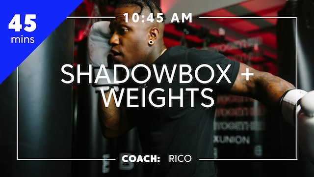 Encore Shadowbox + Weights with Coach Rico
