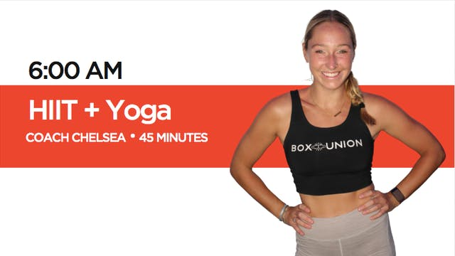 HIIT + Yoga Class with Coach Chelsea