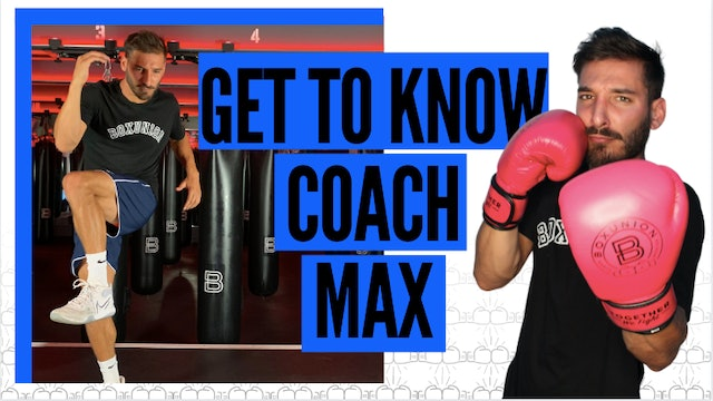 Get to Know Coach Max