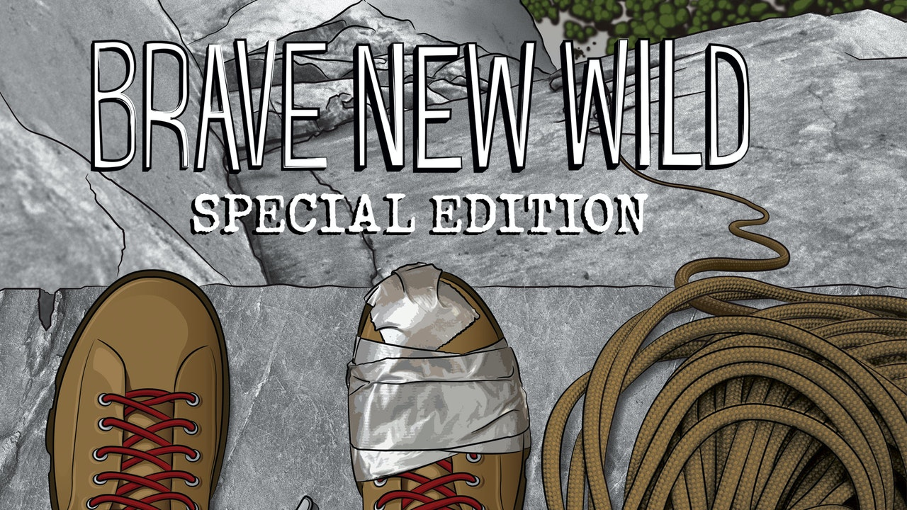 Brave New Wild: Special Edition