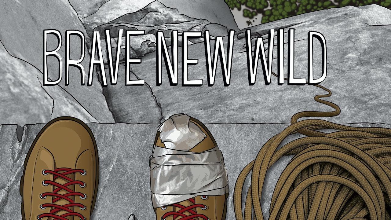 Brave New Wild