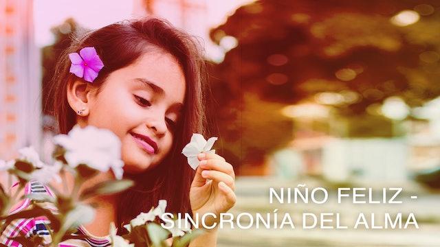 Niño Feliz Sincronía del Alma (Spanish)
