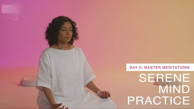 Serene Mind: Day 2