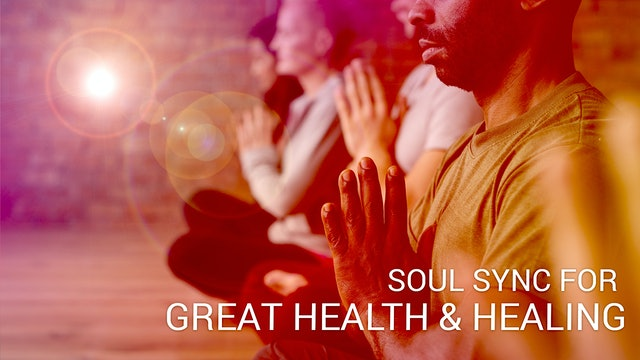 Soul Sync for Great Health & Healing  (English)