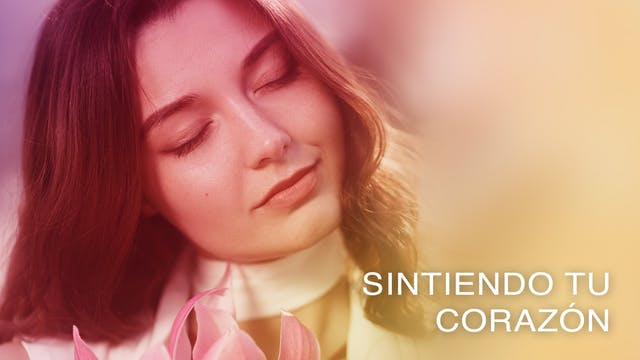 Sintiendo tu Corazón (Spanish)