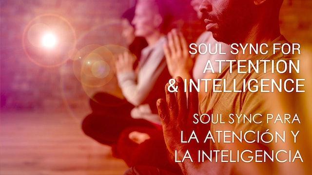 06 Soul Sync para la atención y la inteligencia (Spanish)