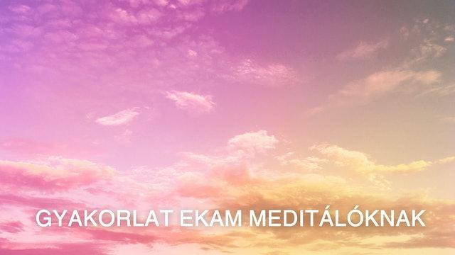 Ekam Meditators Practice (Hungarian)