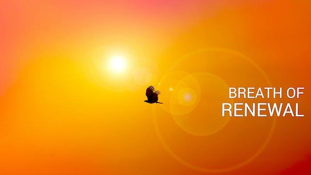శ్వాస పునరుద్దీకరణ: అయిదవ రోజు. Day 5...