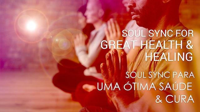 05 Soul Sync para ótima Saúde e Cura (Portuguese)