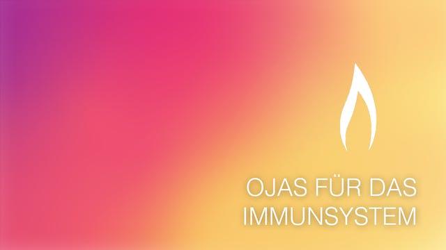 Ojas für das Immunsystem (German)
