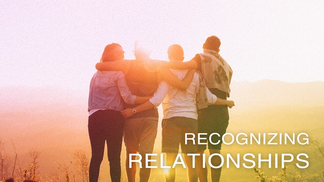 Recognizing Relationships