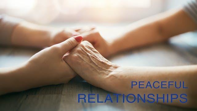 Peaceful Relationships