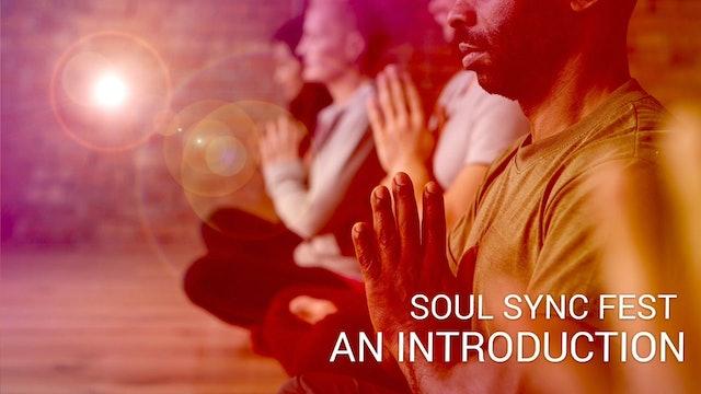 01 Soul Sync Fest - An Introduction (Kannada)