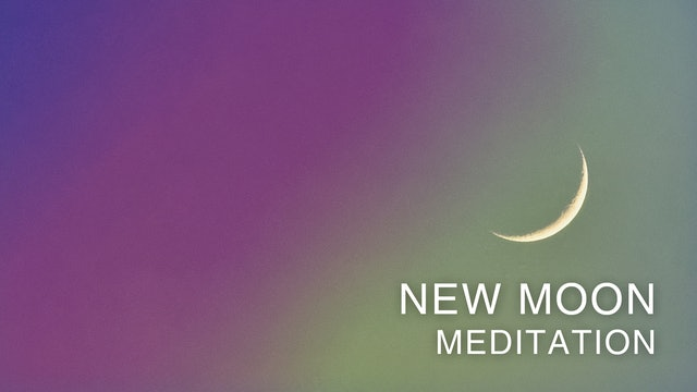 New Moon Mediation