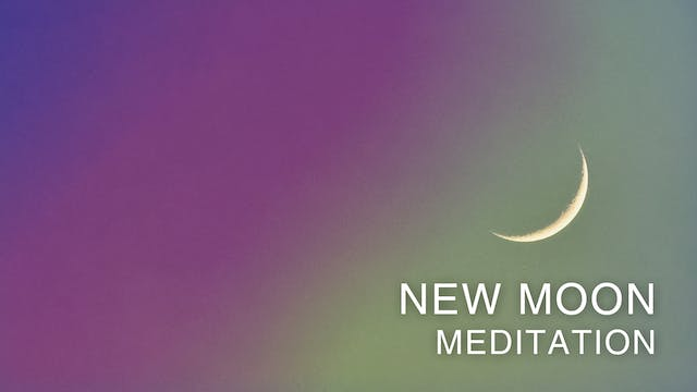 New Moon Meditaion